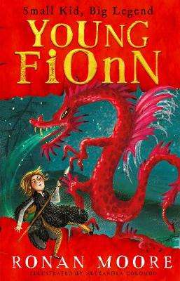 Cover of Young Fionn: Small Kid, Big Legend - Ronan Moore - 9780717185863