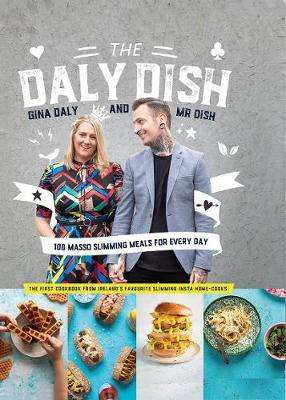 Cover of The Daly Dish: 100 Masso Slimming Meals for Everyday - Gina Daly - 9780717186495