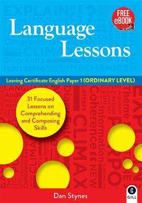 Cover of Language Lessons: Leaving Certificate English Paper 1 Ordinary Level - Dan Stynes - 9780717188093