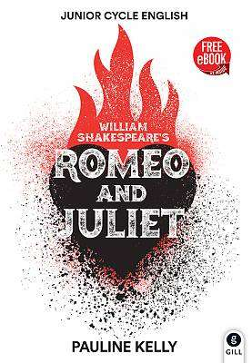 Cover of Romeo and Juliet: Junior Cycle Shakespeare - Pauline Kelly - 9780717188246