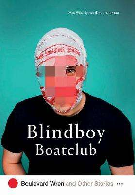 Cover of Boulevard Wren and Other Stories - Blindboy Boatclub - 9780717189502