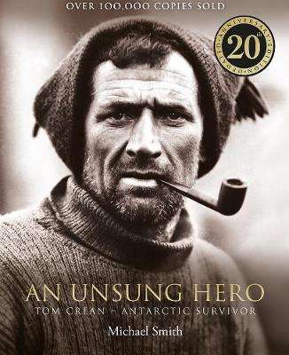 Cover of An Unsung Hero 20th anniversary illustrated edition - Michael Smith - 9780717189564