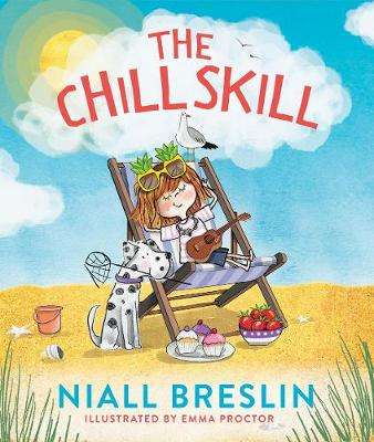 Cover of The Chill Skill - Niall Breslin - 9780717190195