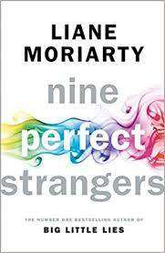 Cover of Nine Perfect Strangers - Liane Moriarty - 9780718180300