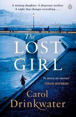 Cover of The Lost Girl - Carol Drinkwater - 9780718183110
