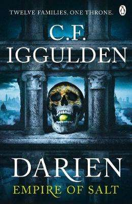 Cover of Darien: Empire of Salt Book I - C. F. Iggulden - 9780718186470