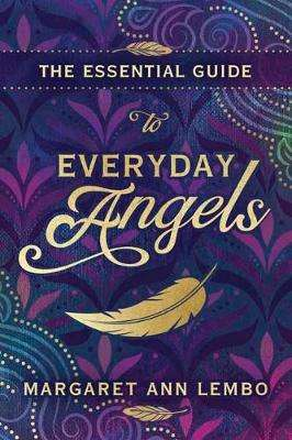 Cover of Essential Guide to Everyday Angels,The - Margaret Ann Lembo - 9780738764993