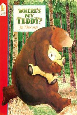 Cover of Where's My Teddy : Big Book - Jez Alborough - 9780744536201