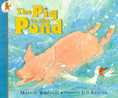 Cover of Pig in the Pond : Big Book - Martin Waddell - 9780744543919