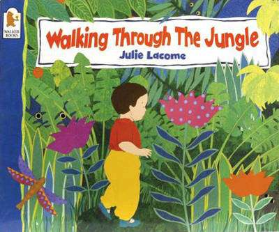 Cover of Walking Through the Jungle : Big Book - Julie Lacome - 9780744563269