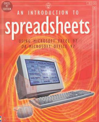 Cover of SPREADSHEETS AN INTRODUCTION EXCEL - Usborne - 9780746037294
