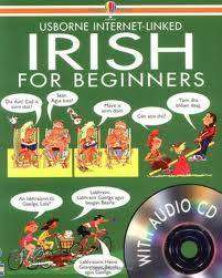Cover of Usborne Internet-Linked: Irish for Beginners with CD - Usborne - 9780746046432