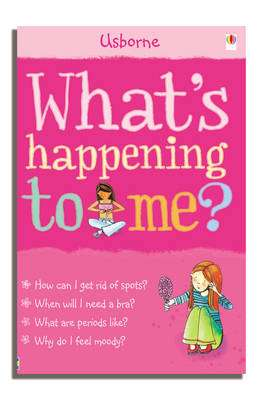 Cover of What's Happening To Me? (Girls) - Usborne - 9780746069950