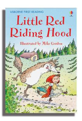 Cover of Usborne First Reading Level 4: Little Red Riding Hood - Usborne First Reading Level Four - 9780746073346