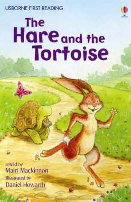 Cover of Usborne First Reading Level 4: The Hare and the Tortoise - Usborne First Reading Level Four - 9780746077153