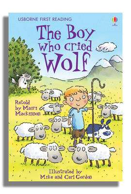 Cover of Usborne First Reading Level 3: The Boy Who Cried Wolf - Usborne First Reading Level Three - 9780746085592