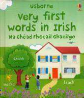 Cover of Very First Words in Irish - Usborne - 9780746091111