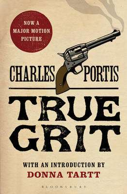 Cover of True Grit - Charles Portis - 9780747572633