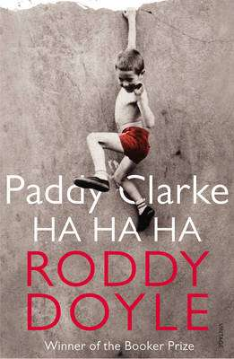 Cover of Paddy Clarke Ha Ha Ha - Roddy Doyle - 9780749397357