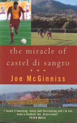 Cover of The Miracle of Castel Di Sangro - Joe McGinniss - 9780751527537