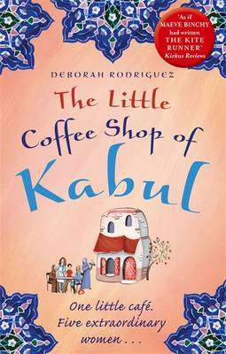 Cover of The Little Coffee Shop of Kabul - Deborah Rodriguez - 9780751550405