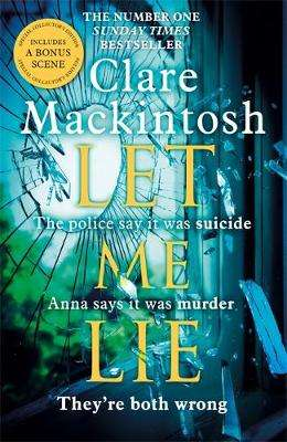 Cover of Let Me Lie - Clare Mackintosh - 9780751564877
