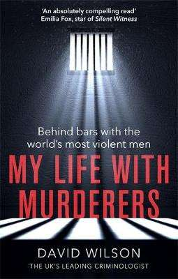 Cover of My Life with Murderers - David Wilson - 9780751574135