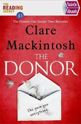 Cover of Quick Reads 2020 The Donor - Clare Mackintosh - 9780751576504