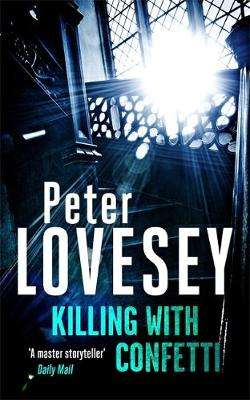 Cover of Killing with Confetti - Peter Lovesey - 9780751577495