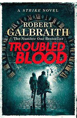 Cover of Troubled Blood - Robert Galbraith - 9780751579949
