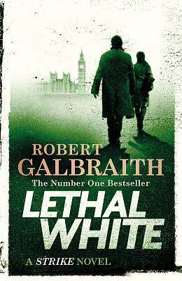 Cover of Lethal White: Cormoran Strike Book 4 - Robert Galbraith - 9780751581294