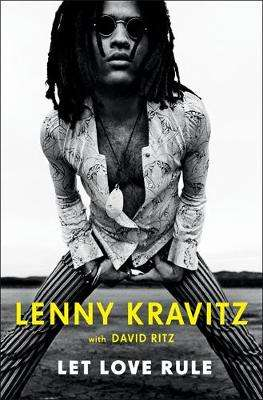 Cover of Let Love Rule - Lenny Kravitz - 9780751582116
