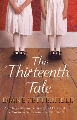 Cover of The Thirteenth Tale - Diane Setterfield - 9780752881676