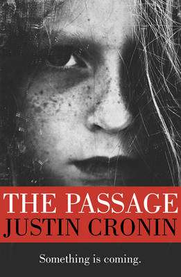Cover of The Passage: Volume 1 - Justin Cronin - 9780752883304