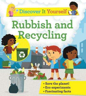 Cover of Discover It Yourself: Garbage and Recycling - Sally Morgan - 9780753445525
