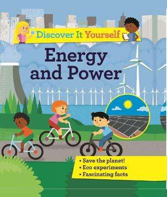 Cover of Discover It Yourself: Energy and Power - Sally Morgan - 9780753445532
