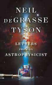 Cover of LETTERS FROM AN ASTROPHYSICIST - Neil deGrasse Tyson - 9780753553794
