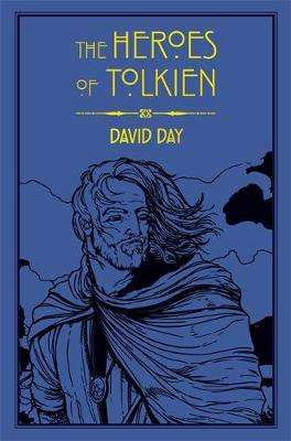 Cover of The Heroes of Tolkien - David Day - 9780753732472