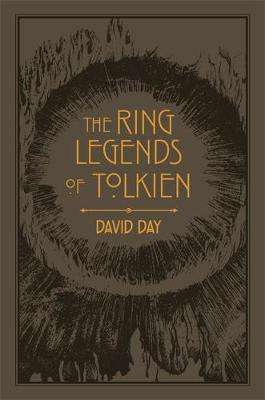 Cover of The Ring Legends of Tolkien - David Day - 9780753734131