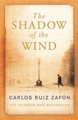 Cover of The Shadow of the Wind - Carlos Ruiz Zafon - 9780753820254
