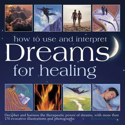Cover of How to Use Dreams for Healing - Rosalind Powell - 9780754831532