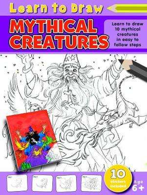 Cover of Learn to Draw Mythical Creatures: Learning to Draw Activity Book - Amy McHugh - 9780755403936
