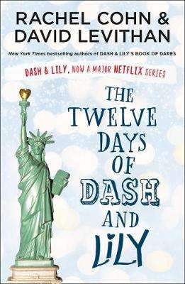 Cover of The Twelve Days of Dash and Lily - David Levithan - 9780755500062