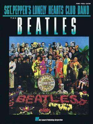 Cover of The Beatles: Sgt. Pepper's Lonely Hearts Club Band - Beatles - 9780793502707