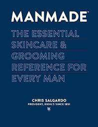 Cover of Manmade: The Essential Skincare & Grooming Reference for Every Man - Chris Salgardo - 9780804186971