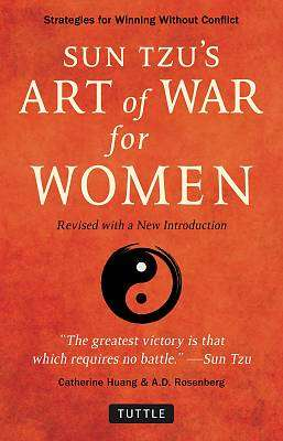Cover of Sun Tzu's Art of War for Women - C. Huang - 9780804852005