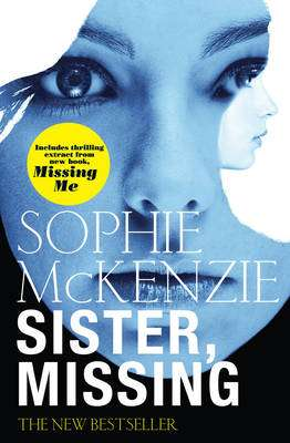 Cover of Sister, Missing - Sophie McKenzie - 9780857072894