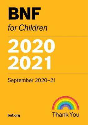 Cover of BNF for Children (BNFC) 2020-2021 - Paediatric Formulary Committee - 9780857113726