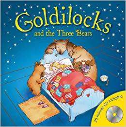 Cover of Goldilocks and the Three Bears - 9780857343260