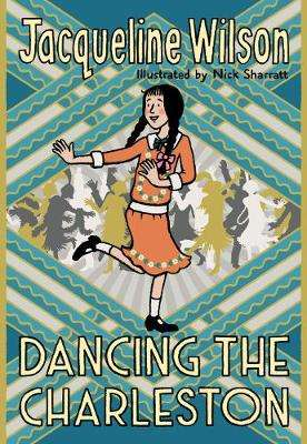 Cover of Dancing the Charleston - Jacqueline Wilson - 9780857535207